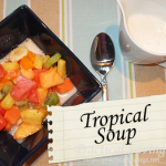 {Recipe} Tropical Soup